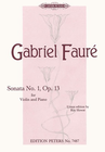 Faure, Gabriel: Sonata Op.13 No.1 in A (violin & piano)