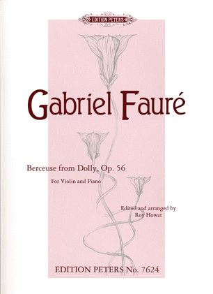 Faure, Gabriel: Berceuse from Dolly Op.56 (violin & piano)