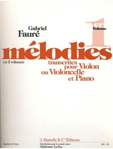 Carl Fischer Faure, Gabriel: Melodies V.1 (Violin OR cello & piano)