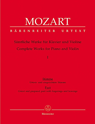 Barenreiter Mozart, W.A. (Reeser): Complete Works for Violin and Piano, Volume 1 (Early Sonatas 1764-1779)