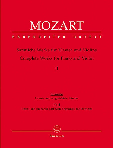 Barenreiter Mozart, W.A. (Reeser): Complete Works for Violin and Piano, Volume II, Barenreiter (Viennese Sonatas 1781-1788 with the fragments and variations).