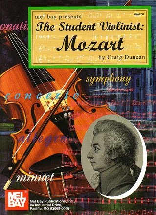 Mozart, W.A. (Duncan): The Student Violinist (Violin & Piano)
