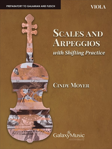 Canticle Distributing Moyer: Scales and Arpeggios (viola) Galazy Music