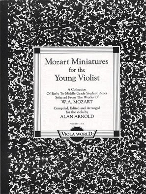 Viola World Mozart, W.A. (Arnold): Mozart Miniatures for the Young Violist (viola & piano)