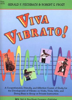 Fischbach, G.F. & Frost, R.S.: Viva Vibrato! (violin)