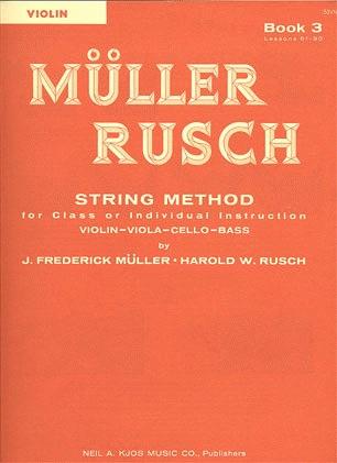 Muller, J.F. & Rusch, H.W.: String Method, Bk.3 (violin)