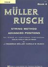 Muller, J.F. & Rusch, H.W.: String Method, Bk.4 (violin)