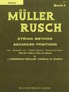 Muller, J.F. & Rusch, H.W.: String Method, Bk.5 (violin)