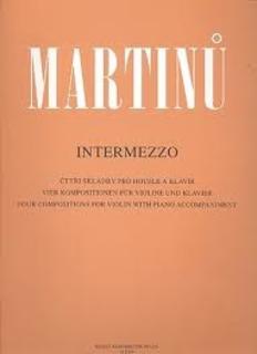 Barenreiter Martinu, Bohuslav: Intermezzo-4 Compositions for Violin & Piano