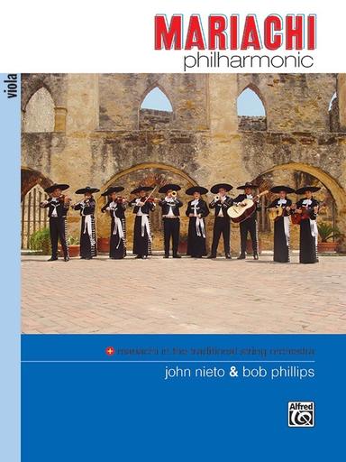 Alfred Music Nieto, John & Bob Phillips: Mariachi Philharmonic (viola)