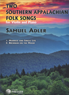 Carl Fischer Adler, Samuel: Two Southern Appalachian Folk Songs for Violin and Piano