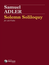 Carl Fischer Adler, S.: Solemn Soliloquy (violin)