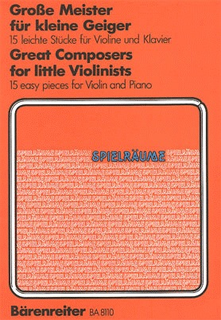 Barenreiter Nagy: Great Composers for Little Violinists (violin & piano) Barenreiter (now out of print)