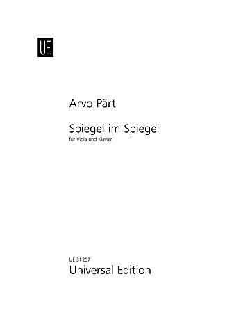 Carl Fischer Part: Spiegel im Spiegel (viola & piano) Universal Edition