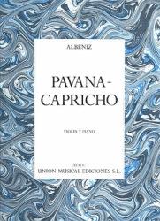 Unión Musical Ediciones Albeniz, Isaac: Pavana-Capricho Op.12 (violin & piano)
