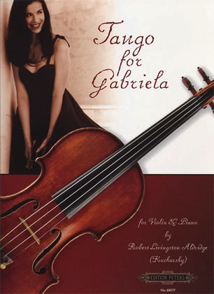 Aldridge, Robert L.: Tango for Gabriela (violin & piano)