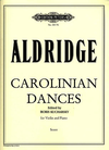 Aldridge, Robert L. (Kucharsky): Carolinian Dances (violin & piano)