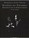 HAL LEONARD Frank, Gabriela Lena: Suenos de Chambi: Snapshots for Andean Album (violin & piano)