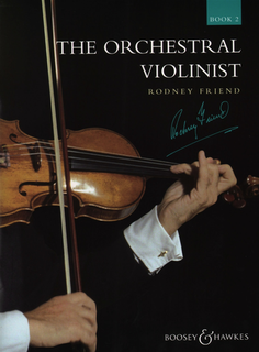 HAL LEONARD Friend, R.: The Orchestral Violinist Book. 2 (violin)
