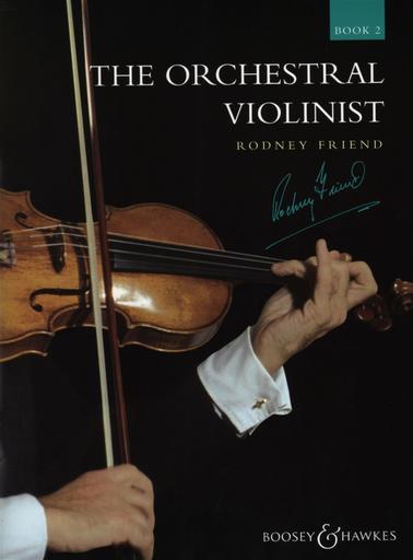 HAL LEONARD Friend, R.: The Orchestral Violinist Book. 2 (violin)