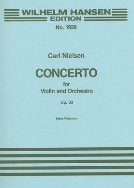 Nielsen, Carl: Concerto for Violin & Orchestra Op.33 (violin & piano)