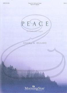 MorningStar Ogaard: Peace (violin & organ) MorningStar