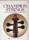 Pinkston, P.T. & Moore, M.: Champion Strings (viola)