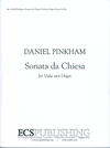 Pinkham, Daniel: Sonata da Chiesa for Viola and Organ