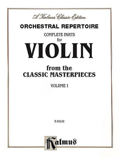 Alfred Music Orchestral Repertoire: Complete Parts for Violin from the Classic Masterpieces, Vol.1 (violin)
