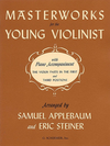 HAL LEONARD Applebaum: Masterworks for the Young Violinist (violin & piano)