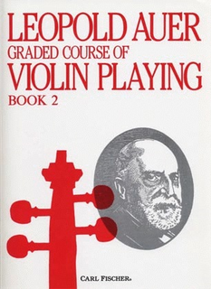 Carl Fischer Auer, Leopold: Graded Course of Violin Playing #2