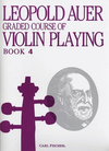 Carl Fischer Auer, Leopold: Graded Course of Violin Playing #4