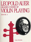 Carl Fischer Auer, Leopold: Graded Course of Violin Playing #6