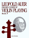 Carl Fischer Auer, Leopold: Graded Course of Violin Playing #7
