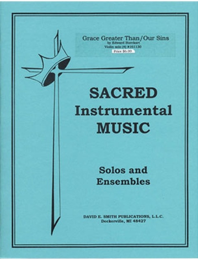 Burckart, E.: Grace Greater Than All Our Sins (violin & piano)