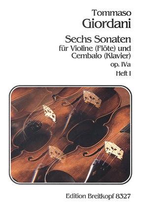 Giordani, Tommaso: Six Sonatas Op.IVa V.1 (violin & piano)