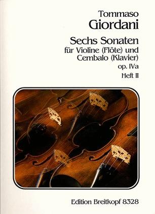 Giordani, Tommaso: Six Sonatas Op.IVa V.2 (violin & piano)