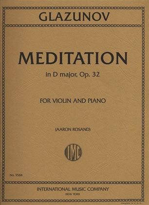 International Music Company Glazunov,  Alexander (Rosand): Meditation in D major Op.32 (violin &  piano)