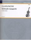Glazunov, A. (Kreisler): Serenade Espagnole (violin & piano)