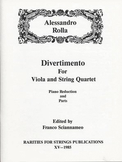 Rarities for Strings Rolla, Alessandro (Sciannameo): Divertimento for Viola and String Quartet (Piano reduction & parts)