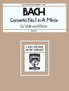 Carl Fischer Bach, J.S. (Spiering): Concerto #1 in a minor (violin & piano)