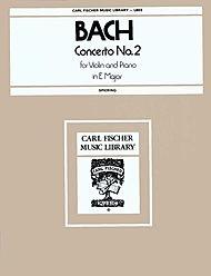 Carl Fischer Bach, J.S.: Concerto #2 in E Major (Violin & Piano)