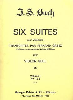 Edition Delrieu Bach, J.S. (Gabez): Cello Suites #1-3 (violin)