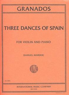 International Music Company Granados, Enrique: Three Dances of Spain (violin & piano)
