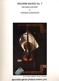 LudwigMasters Granados, Enrique: Spanish Dance No.7 (violin & piano)