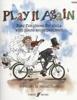 Scott, Daniel: Play It Again-Easy Fun Pieces (viola & piano)