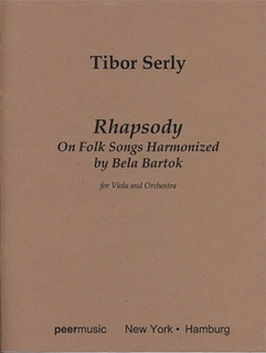 HAL LEONARD Serly, T.: Rhapsody on Folk Songs Harmonized by Bela Bartok (viola & piano)