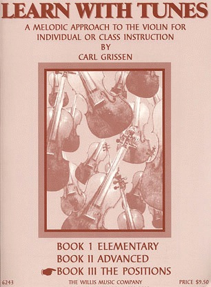HAL LEONARD Grissen, C.: Learn With Tunes, Bk.3 The Positions (violin)