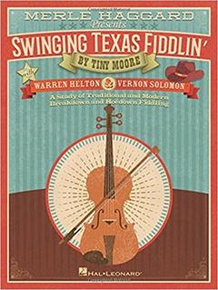 HAL LEONARD Haggard, Merle: Swinging Texas Fiddlin' (violin) Hal Leonard