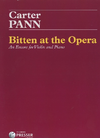 Carl Fischer Pann, Carter: Bitten at the Opera - An Encore for Violin and Piano  (violin & piano)